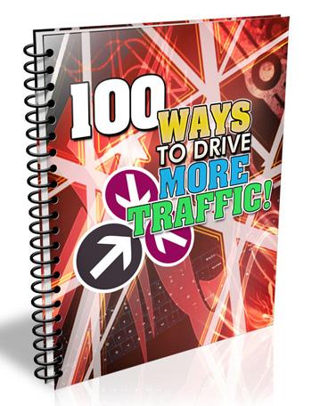 100 Ways To Get More Traffic