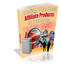 Finding The Best Affiliate Products
