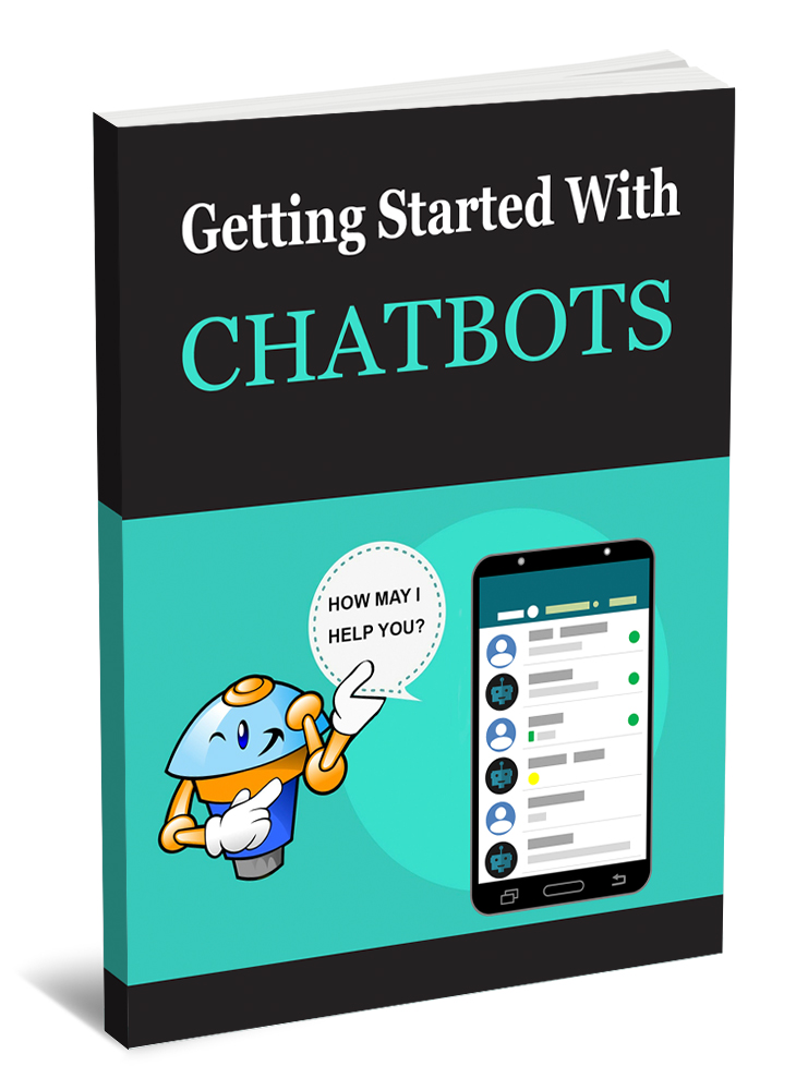 Getting Started With ChatBots