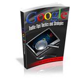 Google Traffic Tips & Tactics