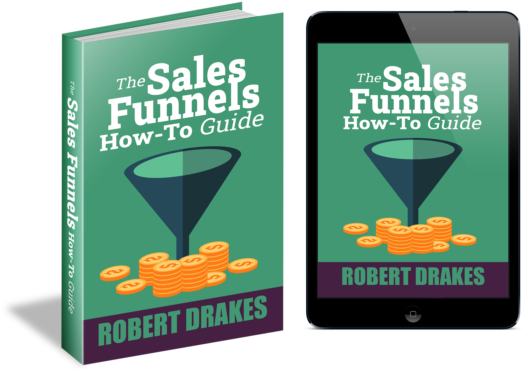 The Sales Funnels How To Guide