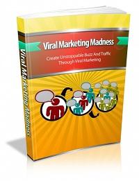 Viral Marketing Madness